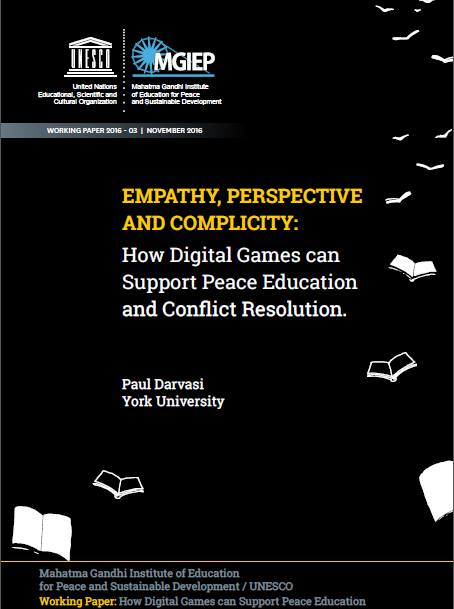 Darvasiu0027s Report U2014 Empathy, Perspective And Complicity: How Digital Games  Can Support Peace Education And Conflict Resolution U2014 Focuses On Academic  Studies ...